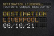 Image for 'Destination Liverpool: Tourists versus Residents? Liverpool'