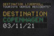 Image for 'Destination Liverpool: Tourists versus Residents? Copenhagen'