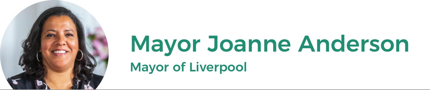 Mayor Joanne Anderson: Directly-elected Mayor of Liverpool